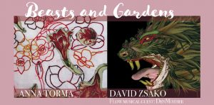Anna Torma and David Zsako: Beasts and Gardens