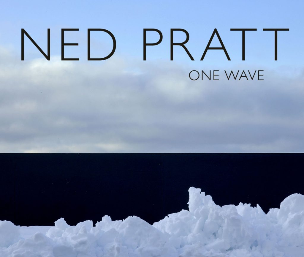 A photograph of snow separated from a cloudy blue sky by a black blocked section. Ned Pratt is printed large in all-caps with One Wave printed much smaller below, right aligned.